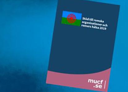 """Bild på omslaget till MUCF-rapporten """"Stöd till romska organisationer och romers hälsa 2019"""""""