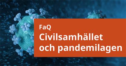 FaQ Civilsamhället och pandemilagen