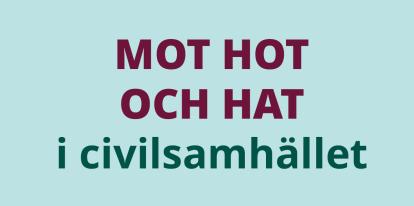 Mot hot och hat i civilsamhället