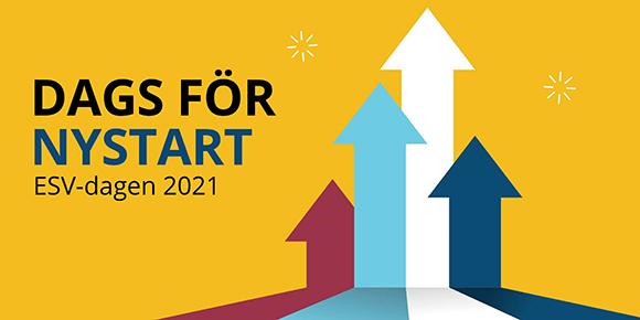 Temat för ESV-dagen 2021: Dags för nystart, med fyra pilar som pekar uppåt.